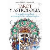 Tarot Y Astrología - Leveratto Beatriz - Ed. Kier