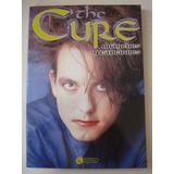 The Cure, Imágenes Y Canciones. Editorial Distal