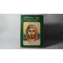 Misal 1987 Para Todos Los Domingos Y Fiestas Del Año