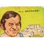 Figurita -mini Futbol Año 1972 Automovilista H. Gradassi