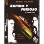 Rápido Y Furioso , Colección De 5 Dvd.