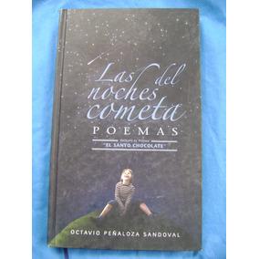 Las Noches Del Cometa. Poemas - Octavio Peñaloza Sandoval