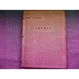 Anuarios Comodoro Rivadavia Chubut 1944/45