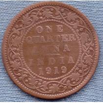 India 1/4 Anna 1919 * Colonia Inglesa * George V *