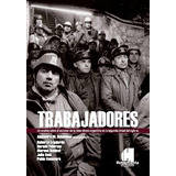 Schneider, Alejandro (comp.) Trabajadores.