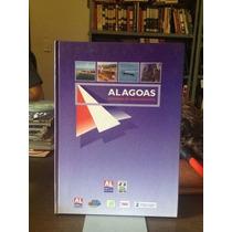 Alagoas - Estratégias De Desenvolvimento Governo De Alagoas