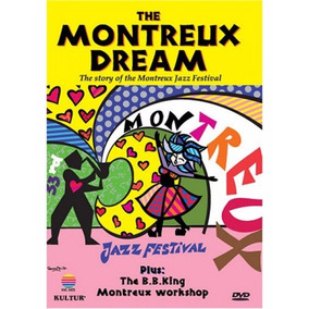 Dvd The Montreux Dream - Jazz Festival