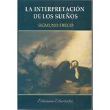 La Interpretación De Los Sueños - Sigmud Freud - Libro Nuevo