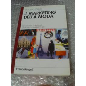 Il Marketing Della Moda - Antonio Foglio