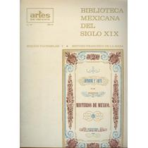 Artes De México Biblioteca Mexicana Del Siglo Xix. . .