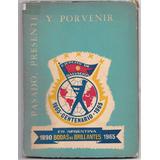 Libro Ejercito De Salvacion Pasado Presente Y Porvenir 1965