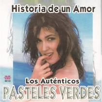 Los Autenticos Pasteles Verdes - Historia De Un Amor
