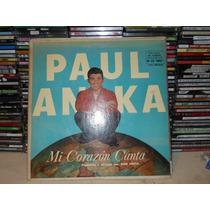 Paul Anka - Mi Corazon Canta - Vinilo 1959!!!