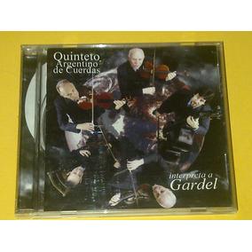 Quinteto Argentino De Cuerdas Interpreta A Gardel