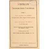 Misticos Franciscanos Tomo 1 Bac A. De Madrid Y F.de Osuna