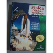 Livro Física Ciência E Tecnologia - Volume Único