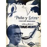 Puño Y Letra Tomás Méndez Sosa Canción Ranchera