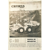 Manual De Repuestos Cargadora Frontal Crybsa C80