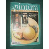 Revista La Pintura De Utilisima 9 Decoracion Acabados Jarron