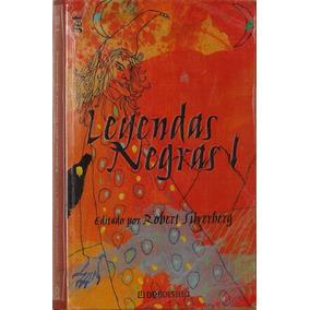 Leyendas Negras 1 -edita Robert Silverberg