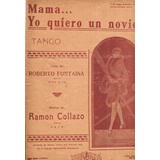Partitura Tango Mama Yo Quiero Un Novio Ramon Collazo