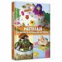 Libro Pastillaje Lo Mejor En Decoracion De Tortas - Lexus