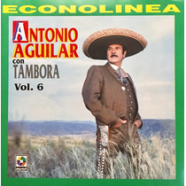 Cd Antonio Aguilar Con Tambora Vol 6