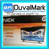 Tv Led Nex 43 Smart Tv Full Hd Android Nuevo Sellado