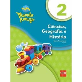 Mundo Amigo - Ciências, Geografia E História - 2º Ano