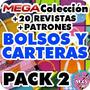 Mega Colección Nro2 Revistas Patrones Moldes Bolsos Carteras