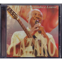 Cd Lázaro - Testemunho E Louvor (original)