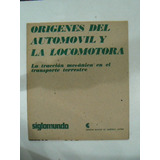 Revista Siglomundo Origenes Auto Tren En La Plata