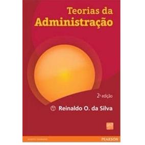 Livro Teorias Da Administração, 2 Edição, Reinaldo Silva