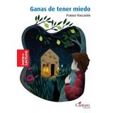Ganas De Tener Miedo 2da.edicion