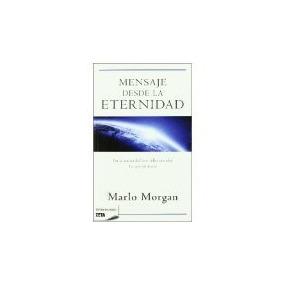 Libro Mensaje Desde La Eternidad *cj