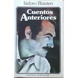 Blaisten Isidoro / Cuentos Anteriores