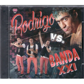 Rodrigo Vs Banda Xxi Cd 2016 - Los Chiquibum