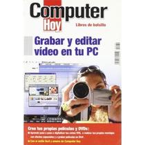 Grabar Y Editar Video En Tu Pec C; Aa.vv. Envío Gratis