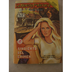 La Novela Policíaca Lourdes Munguia- Sindicato Del Crimen