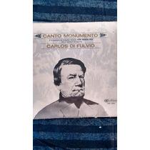 Disco Vinilo Carlos Di Fulvio Canto Monumento