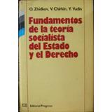 Fundamentos De La Teoria Socialista Del Estado Y El Derecho