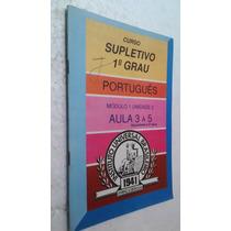 Livro Supletivo 1º Grau Portugues Aula 3 A 5 - Iub