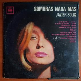Javier Solis - Sombras Nada Más (disco Lp Vinilo)
