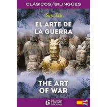 El Arte De La Guerra (bilingüe Español-ingles). Sun Tzu