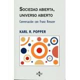 Sociedad Abierta, Universo Abierto. Karl Popper