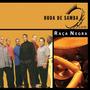 Roda De Samba - Banda Raça Negra - Cd