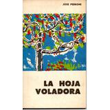 La Hoja Voladora ( Jose Pedroni )