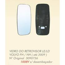 Vidro Espelho Volvo Fh Nh Até 2009 S/ Desembaçador Ld Ou Le