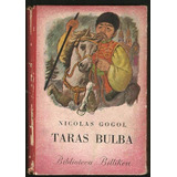 * Libro Taras Bulba Biblioteca Billiken - 1946 - 149 Paginas