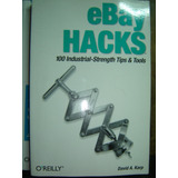 David Karp / Ebay Hacks 100 Industrial-strength Tips & Tools